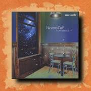 Karunesh - Nirvan Cafe, new age relaxation music